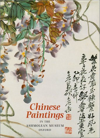 9781854441454: Chinese Paintings In The Ashmolean Museum, Oxford