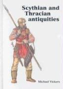 Scythian and Thracian Antiquities in Oxford (Ashmolean Handbooks): Vickers, Michael