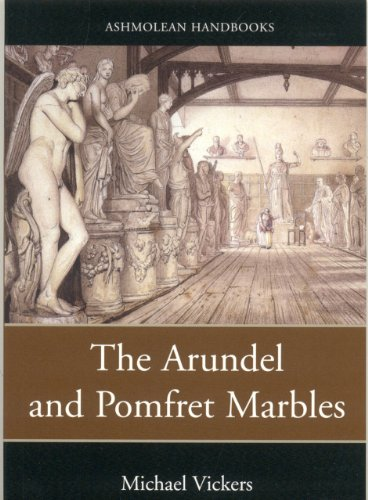 THE ARUNDEL AND POMFRET MARBLES