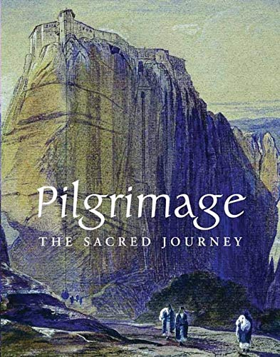 9781854442154: Pilgrimage: The Sacred Journey