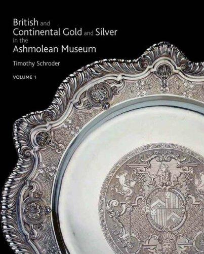 9781854442208: British & Continental Silver In The Ashmolean, Three Volume Set