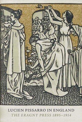 9781854442536: Lucien Pissarro in England: The Eragny Press 1895-1914
