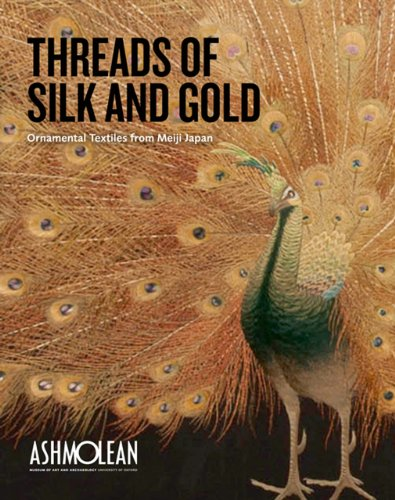 Threads of Silk and Gold: Ornamental Textiles from Meiji Japan Landscape (1854442686) by Hiroko T. McDermott; Clare Pollard