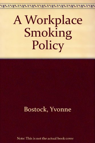 A Workplace Smoking Policy: Bostock, Yvonne