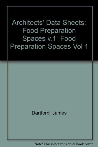 9781854540058: Architects' Data Sheets: Food Preparation Spaces v.1 (Vol 1)