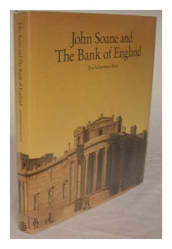 John Soane and the Bank of England: Schumann-Bacia, Eva