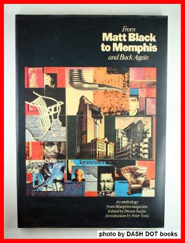 From matt black to memphis and back again an anthology from from matt black to memphis and back again an anthology from blueprint magazine malvernweather Images