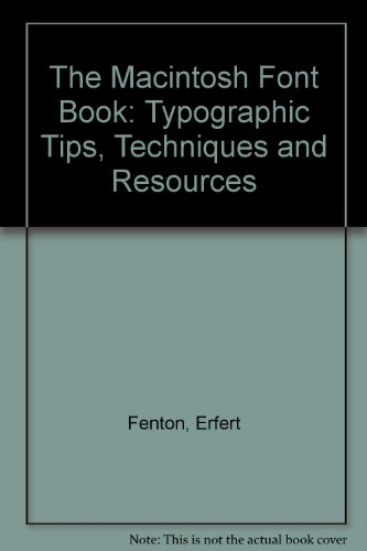 9781854545596: The Macintosh Font Book: Typographic Tips, Techniques and Resources