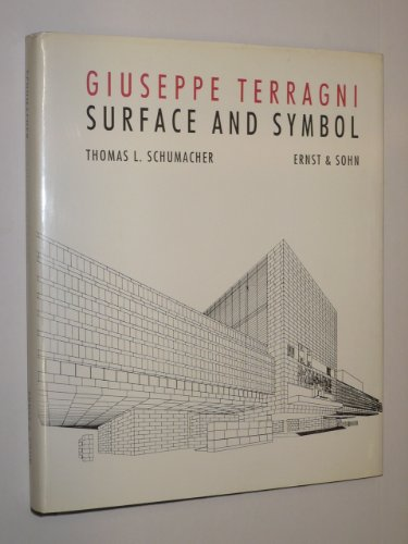 9781854548023: Surface and Symbol: Giuseppe Terragni and the Architecture of Italian Rationalism