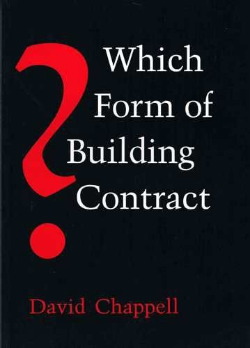 Which Form of Building Contract? (1854549502) by Chappell, David