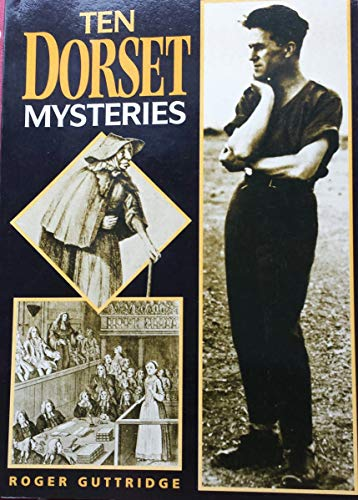 Ten Dorset Mysteries: Roger Guttridge