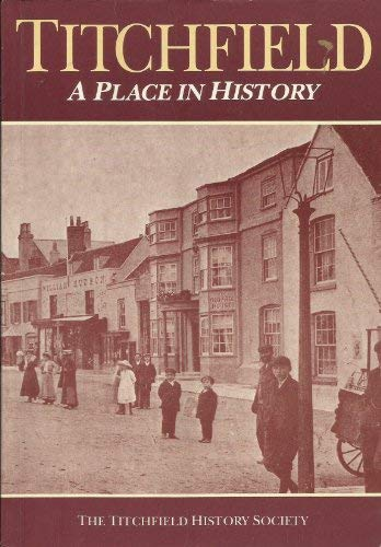 9781854550309: Titchfield: A Place in History