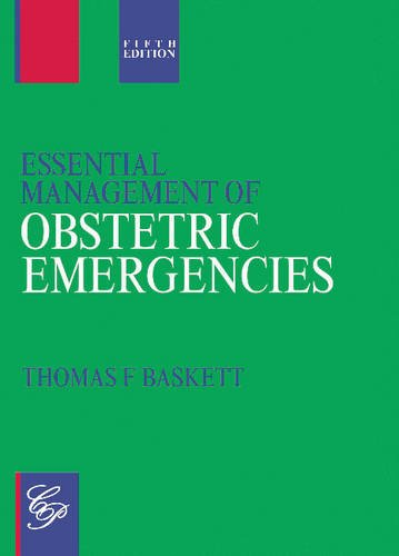 9781854570642: Essential Management of Obstetric Emergencies