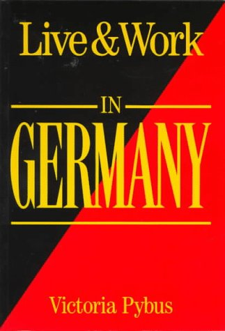 9781854580719: Live and Work in Germany (Living & Working Abroad Guides)