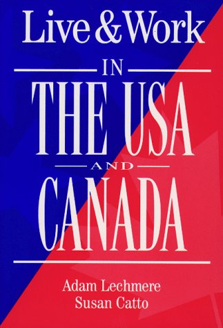 9781854581198: Live & Work in the USA and Canada (Living & Working Abroad Guides)