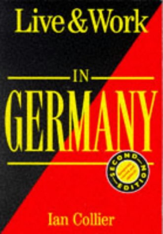 9781854581846: Live and Work in Germany (Live & Work in Germany)