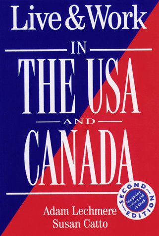 9781854582119: Live & Work in the USA and Canada (The Live & Work Series)