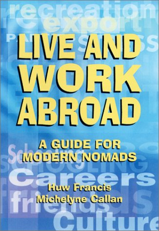 9781854582560: Live and Work Abroad: A Guide for Modern Nomads
