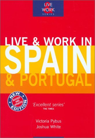 9781854582850: Live & Work in Spain & Portugal, 3rd