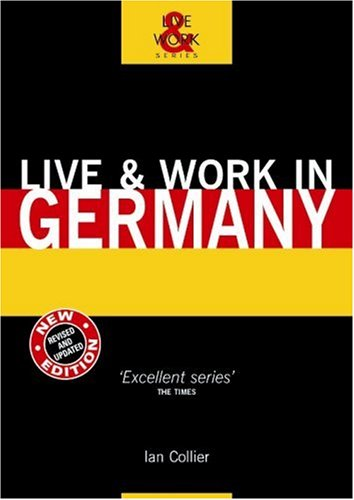 9781854582881: Live and Work in Germany (Live & Work)