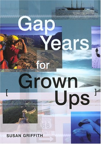 9781854583185: Gap Years for Grown Ups