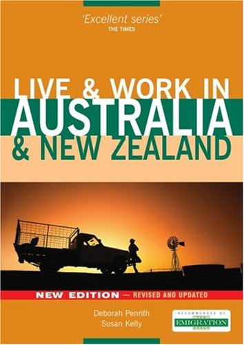 Live and Work in Australia and New: Deborah Penrith; Susan