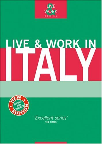 9781854583321: Live & Work in Italy, 4th (Live & Work - Vacation Work Publications)