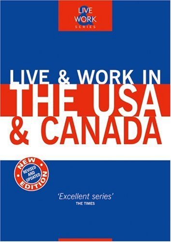 9781854583369: Live & Work in the USA & Canada, 4th (Live & Work - Vacation Work Publications)