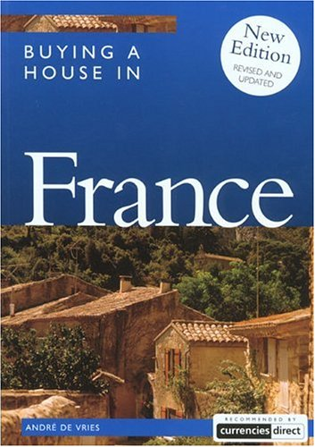9781854583390: Buying a House in France, 2nd (Buying a House - Vacation Work Pub)