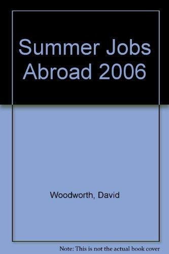 9781854583437: Summer Jobs Abroad 2006