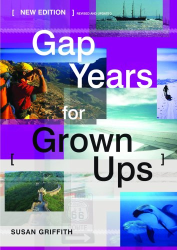 9781854583512: Gap Years for Grown Ups