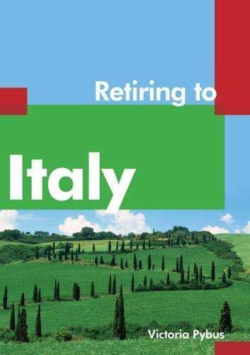 9781854583598: Retiring to Italy