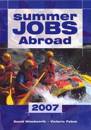 9781854583642: Summer Jobs Abroad 2007