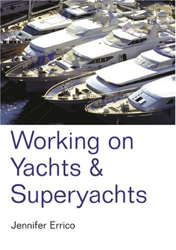 9781854583697: Working on Yachts and Superyachts, 2nd