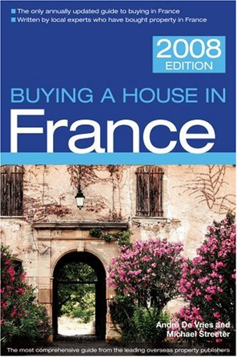 9781854583772: Buying a House in France