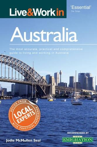9781854584182: Live & Work in Australia: The Most Accurate, Practical and Comprehensive Guide to Living and Working In Australia