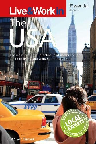 9781854584281: Live & Work in USA: The Most Accurate, Practical and Comprehensive Guide to Living and Working in The United States (Live & Work in the USA & Canada)