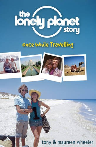 9781854584496: The Lonely Planet Story: Once While Travelling