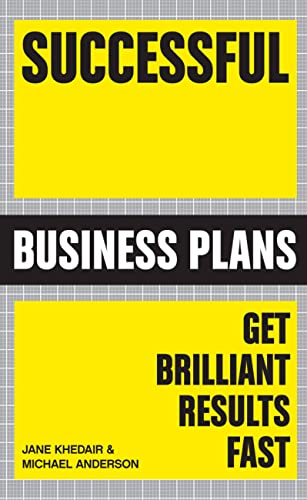 9781854584830: Successful Business Plans: Get Brilliant Results Fast