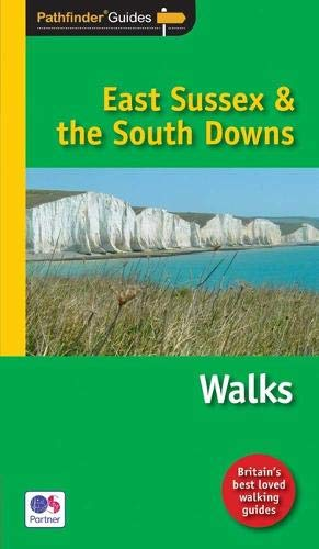9781854585073: Pathfinder East Sussex & the South Downs Walks (Pathfinder Guide)