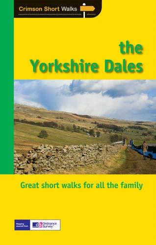 9781854585189: Short Walks Yorkshire Dales (Crimson Short Walks)