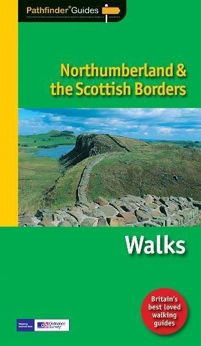 9781854585516: Pathfinder Northumberland & the Scottish Borders (Pathfinder Guides)