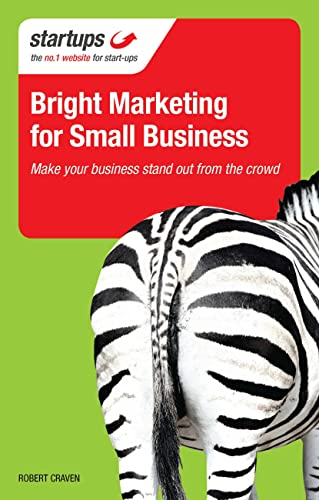9781854585622: Bright Marketing for Small Business: Make Your Business Stand Out From the Crowd (Startups)