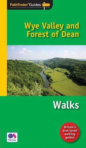 Pathfinder Wye Valley & Forest of Dean (Pathfinder Guides): Kelsall, Dennis