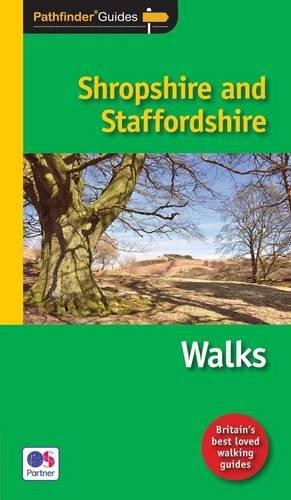 9781854586834: Pathfinder Shropshire & Staffordshire: Featuring 28 Great Circular Walks (Pathfinder Guides)