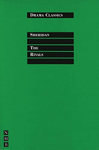 The Rivals, The (Drama Classics): Sheridan, Richard Brinsley