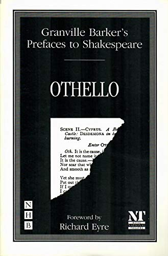 Prefaces to Shakespeare: Othello (Granville Barker's prefaces: Granville-Barker, Harley