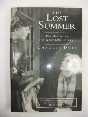 9781854592095: The Lost Summer: Heyday of the West End Theatre