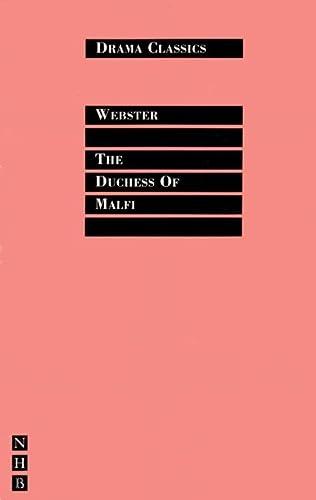 The Duchess of Malfi (Drama Classics): John Webster; Trevor R. Griffiths