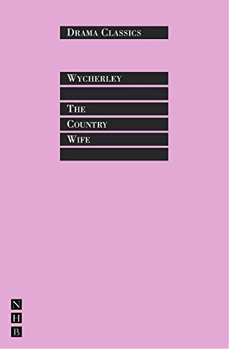 9781854592255: The Country Wife (Drama Classics)